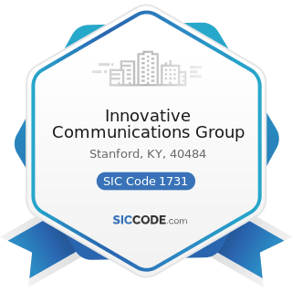 Innovative Communications Group - SIC Code 1731 - Electrical Work