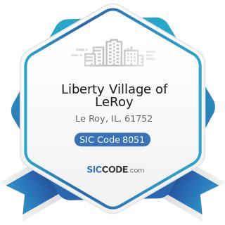 Liberty Village of LeRoy - SIC Code 8051 - Skilled Nursing Care Facilities