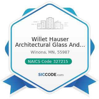 Willet Hauser Architectural Glass And Associated Crafts - NAICS Code 327215 - Glass Product...