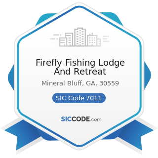 Firefly Fishing Lodge And Retreat - SIC Code 7011 - Hotels and Motels