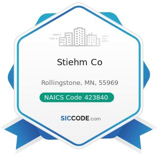 Stiehm Co - NAICS Code 423840 - Industrial Supplies Merchant Wholesalers