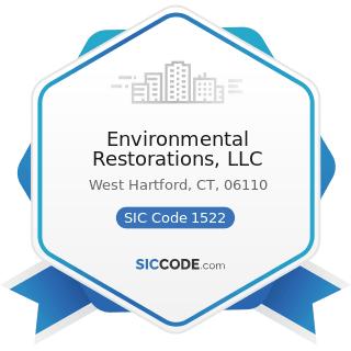 Environmental Restorations, LLC - SIC Code 1522 - General Contractors-Residential Buildings,...