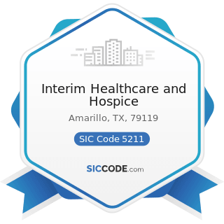 Interim Healthcare and Hospice - SIC Code 5211 - Lumber and other Building Materials Dealers