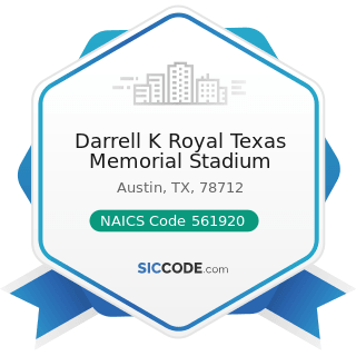 Darrell K Royal Texas Memorial Stadium - NAICS Code 561920 - Convention and Trade Show Organizers