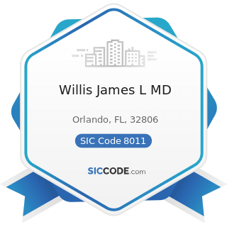 Willis James L MD - SIC Code 8011 - Offices and Clinics of Doctors of Medicine
