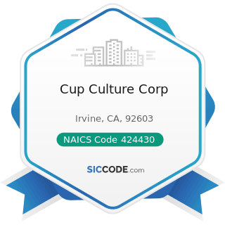 Cup Culture Corp - NAICS Code 424430 - Dairy Product (except Dried or Canned) Merchant...