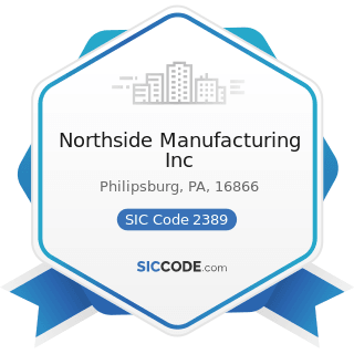 Northside Manufacturing Inc - SIC Code 2389 - Apparel and Accessories, Not Elsewhere Classified