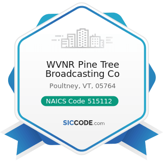 WVNR Pine Tree Broadcasting Co - NAICS Code 515112 - Radio Stations