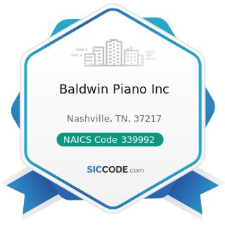 Baldwin Piano Inc - NAICS Code 339992 - Musical Instrument Manufacturing