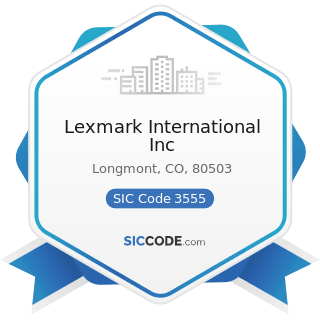 Lexmark International Inc - SIC Code 3555 - Printing Trades Machinery and Equipment