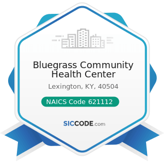 Bluegrass Community Health Center - NAICS Code 621112 - Offices of Physicians, Mental Health...