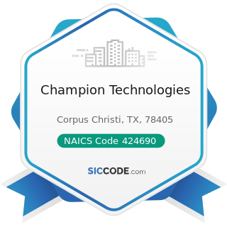 Champion Technologies - NAICS Code 424690 - Other Chemical and Allied Products Merchant...