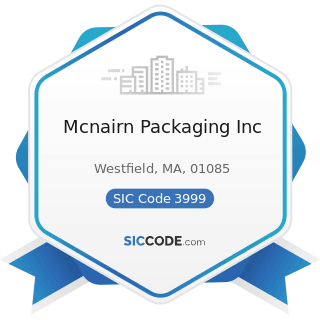 Mcnairn Packaging Inc - SIC Code 3999 - Manufacturing Industries, Not Elsewhere Classified