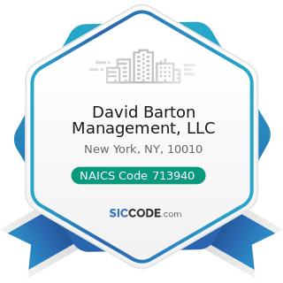 David Barton Management, LLC - NAICS Code 713940 - Fitness and Recreational Sports Centers