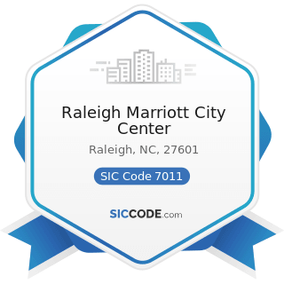 Raleigh Marriott City Center - SIC Code 7011 - Hotels and Motels