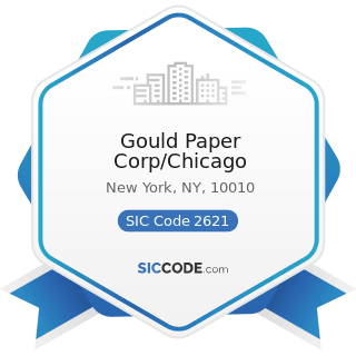 Gould Paper Corp/Chicago - SIC Code 2621 - Paper Mills