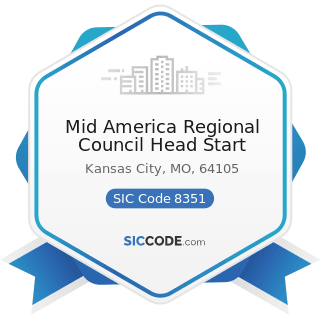 Mid America Regional Council Head Start - SIC Code 8351 - Child Day Care Services