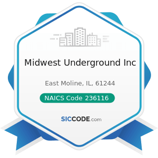 Midwest Underground Inc - NAICS Code 236116 - New Multifamily Housing Construction (except...