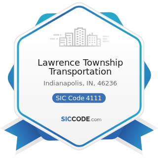 Lawrence Township Transportation - SIC Code 4111 - Local and Suburban Transit