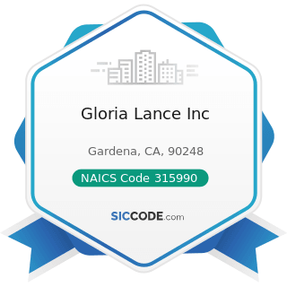Gloria Lance Inc - NAICS Code 315990 - Apparel Accessories and Other Apparel Manufacturing