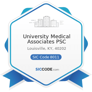 University Medical Associates PSC - SIC Code 8011 - Offices and Clinics of Doctors of Medicine