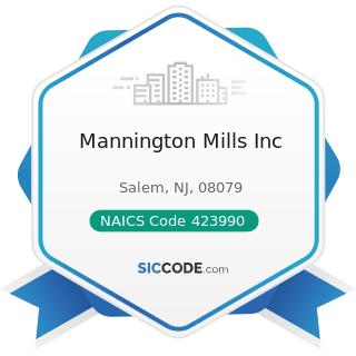Mannington Mills Inc - NAICS Code 423990 - Other Miscellaneous Durable Goods Merchant Wholesalers