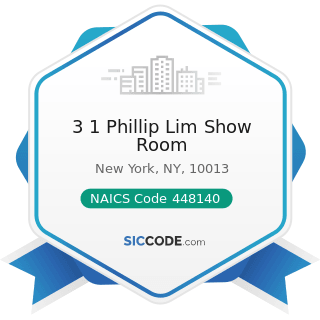 3 1 Phillip Lim Show Room - NAICS Code 448140 - Family Clothing Stores