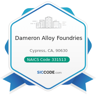 Dameron Alloy Foundries - NAICS Code 331513 - Steel Foundries (except Investment)