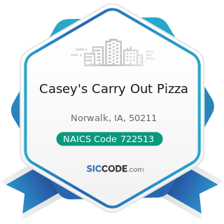 Casey's Carry Out Pizza - NAICS Code 722513 - Limited-Service Restaurants