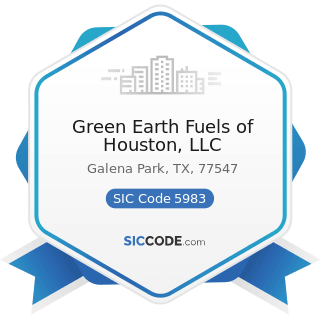 Green Earth Fuels of Houston, LLC - SIC Code 5983 - Fuel Oil Dealers