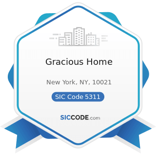 Gracious Home - SIC Code 5311 - Department Stores