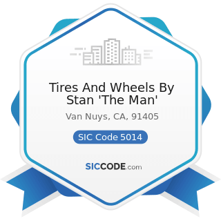Tires And Wheels By Stan 'The Man' - SIC Code 5014 - Tires and Tubes