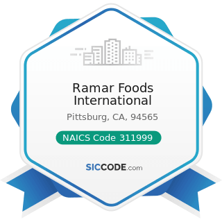 Ramar Foods International - NAICS Code 311999 - All Other Miscellaneous Food Manufacturing