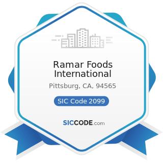 Ramar Foods International - SIC Code 2099 - Food Preparations, Not Elsewhere Classified