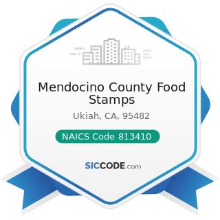 Mendocino County Food Stamps - NAICS Code 813410 - Civic and Social Organizations