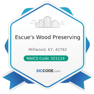 Escue's Wood Preserving - NAICS Code 321114 - Wood Preservation
