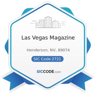 Las Vegas Magazine - SIC Code 2721 - Periodicals: Publishing, or Publishing and Printing