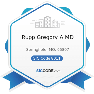 Rupp Gregory A MD - SIC Code 8011 - Offices and Clinics of Doctors of Medicine