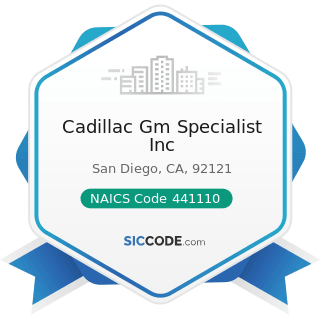 Cadillac Gm Specialist Inc - NAICS Code 441110 - New Car Dealers