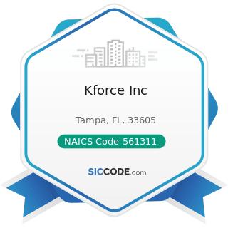 Kforce Inc - NAICS Code 561311 - Employment Placement Agencies