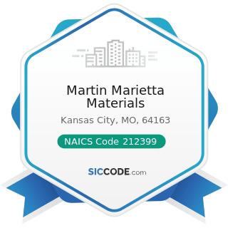 Martin Marietta Materials - NAICS Code 212399 - All Other Nonmetallic Mineral Mining