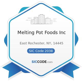 Melting Pot Foods Inc - SIC Code 2038 - Frozen Specialties, Not Elsewhere Classified