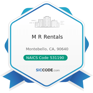 M R Rentals - NAICS Code 531190 - Lessors of Other Real Estate Property