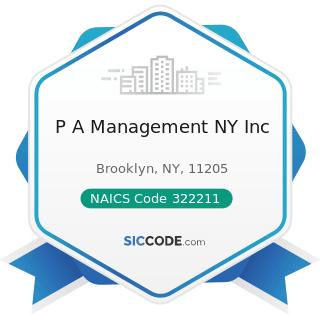 P A Management NY Inc - NAICS Code 322211 - Corrugated and Solid Fiber Box Manufacturing