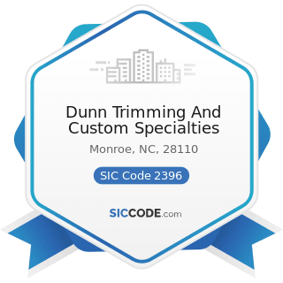 Dunn Trimming And Custom Specialties - SIC Code 2396 - Automotive Trimmings, Apparel Findings,...