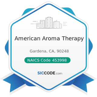 American Aroma Therapy - NAICS Code 453998 - All Other Miscellaneous Store Retailers (except...