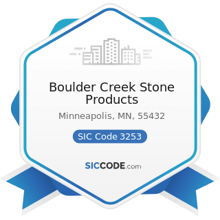Boulder Creek Stone Products - SIC Code 3253 - Ceramic Wall and Floor Tile