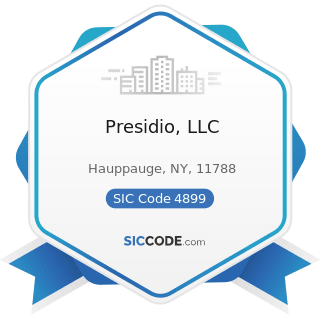 Presidio, LLC - SIC Code 4899 - Communication Services, Not Elsewhere Classified