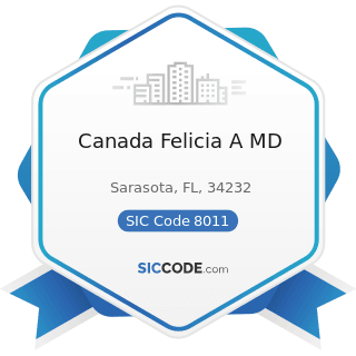 Canada Felicia A MD - SIC Code 8011 - Offices and Clinics of Doctors of Medicine