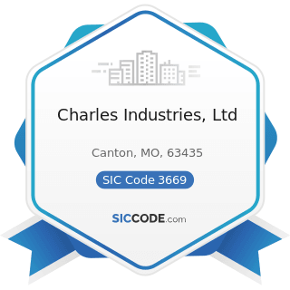 Charles Industries, Ltd - SIC Code 3669 - Communications Equipment, Not Elsewhere Classified